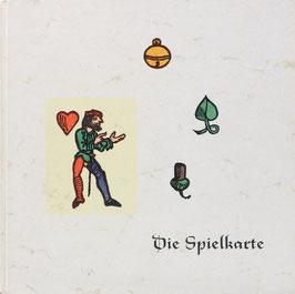 """Trumpf, Peter - Die Spielkarte - Eine unterhaltsame Plauderei über """"Des Teufels Bilderbuch"""" in sechs Jahrhunderten"""