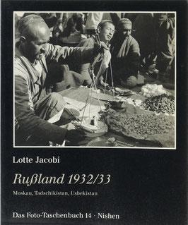 Jacobi, Lotte - Rußland 1932/33 - Moskau, Tadschikistan, Usbekistan