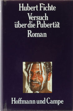 Fichte, Hubert - Versuch über die Pubertät
