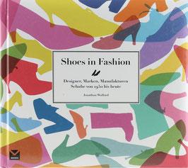 Walford, Jonathan - Shoes in Fashion - Designer, Marken, Manufakturen - Schuhe von 1950 bis heute