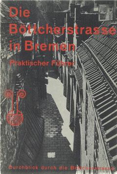 Die Böttcherstrasse in Bremen - Praktischer Führer