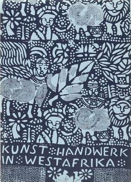 Dittmer, Kunz - Kunst und Handwerk in Westafrika