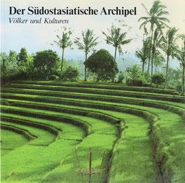 Leigh-Theisen, Heide - Der Südostasiatische Archipel - Völker und Kulturen