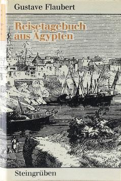 Flaubert, Gustave - Reisetagebuch aus Ägypten