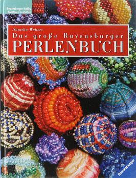 Wolters, Natacha - Das große Ravensburger Perlenbuch