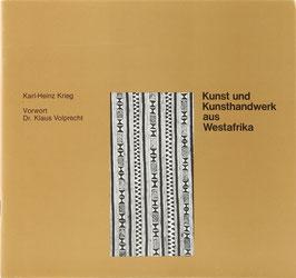 Krieg, Karl-Heinz - Kunst und Kunsthandwerk aus Westafrika