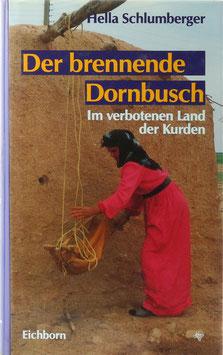 Schlumberger, Hella - Der brennende Dornbusch - Im verbotenen Land der Kurden