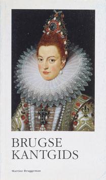 Bruggeman, Martine - Brugse Kantgids