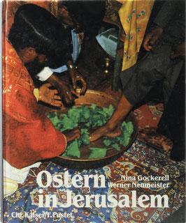 Gockerell, Nina und Neumeister, Werner - Ostern in Jerusalem