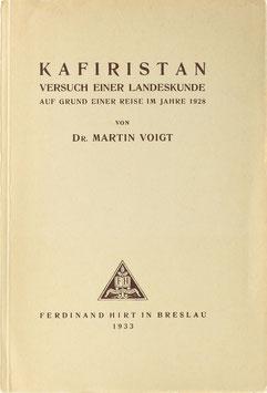 Voigt, Martin - Kafiristan - Versuch einer Landeskunde auf Grund einer Reise im Jahre 1928
