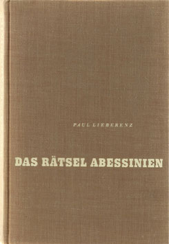 Lieberenz, Paul - Das Rätsel Abessinien