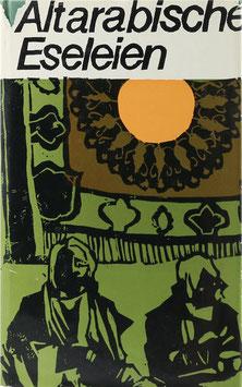 Kabbani, Sam (Hrsg.) - Altarabische Eseleien - Humor aus dem frühen Islam