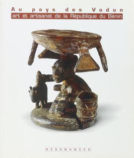 Ndiaye, Francine - Au pays des Vodun - Art et artisanat de la République du Bénin