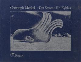 """Meckel, Christoph - """"Der Strom"""" - Ein Zyklus"""