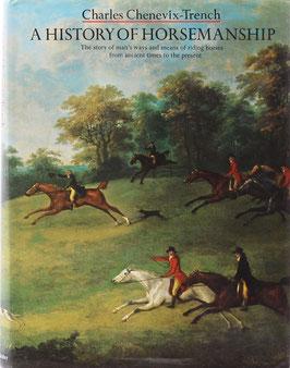 Chenevix Trench, Charles - A History of Horsemanship