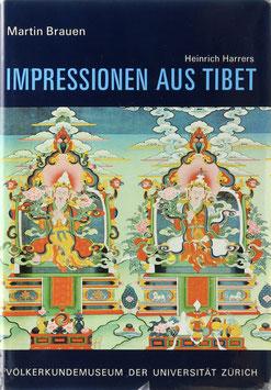 Brauen, Martin - Heinrich Harrers Impressionen aus Tibet
