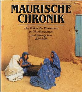 Maurische Chronik - Die Völker der Westsahara in historischen Überlieferungen und Berichten