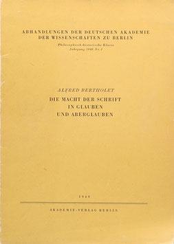 Bertholet, Alfred - Die Macht der Schrift in Glauben und Aberglauben