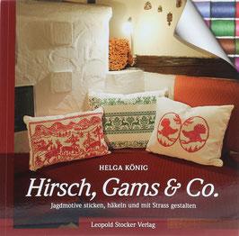 König, Helga - Hirsch, Gams & Co - Jagdmotive sticken, häkeln und mit Strass gestalten