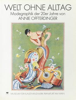 Runde, Sabine - Welt ohne Alltag - Modegraphik der 20er Jahre von Annie Offterdinger