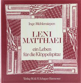 Mühlensiepen, Inge - Leni Matthaei - ein Leben für die Klöppelspitze