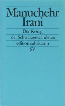 Irani, Manuchehr - Der König der Schwarzgewandeten