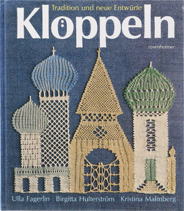 Fagerlin, Ulla, Hutterström, Birgitta u. Malmberg, Kristina - Klöppeln - Tradition und neue Entwürfe