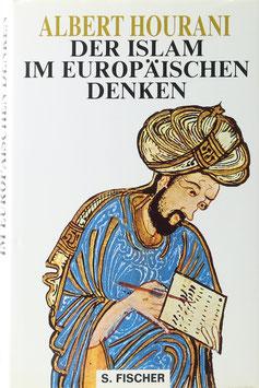 Hourani, Albert - Der Islam im europäischen Denken