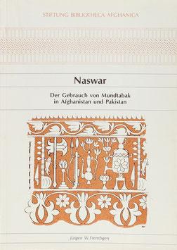 Frembgen, Jürgen W. - Naswar - Der Gebrauch von Mundtabak in Afghanistan und Pakistan