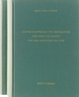 Peyer, Hans Conrad - Leinwandgewerbe und Fernhandel der Stadt St. Gallen von den Anfängen bis 1520