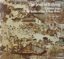 The Jews of Kaifeng - Chinese Jews on the Banks of the Yellow River