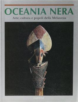 Oceania Nera - Arte, cultura e popoli della Melanesia nelle collezionidel Museo di Antropologia e Etnologia di Firenze