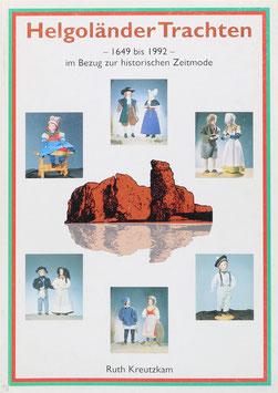 Kreutzkam, Ruth - Helgoländer Trachten - 1649 - 1922 - im Bezug zur historischen Zeitmode