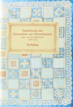 Jacques, Annemete - Nadelkunst der Clementine von Münchhausen geb. von der Gabelentz 1849-1913