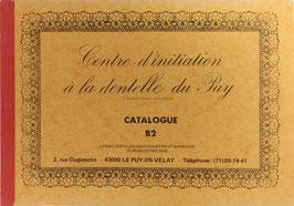Fouriscot, Mick (Hrsg.) - Catalogue B 2 - Larges dentelles pour pochettes et napperons - 25 modèles precieux