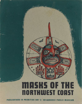 Mochon, Marion Johnson - Masks of the Northwest Coast - The Samuel A Barrett Collection