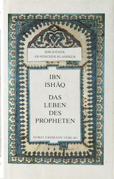 Ibn Ishâq - Das Leben des Propheten