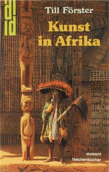 Förster, Till - Kunst in Afrika