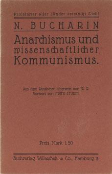 Bucharin, N. - Anarchismus und wissenschaftlicher Kommunismus