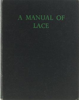 Pethebridge, Jeanette E. - A Manual of Lace