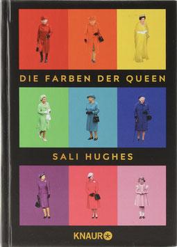 Hughes, Sali - Die Farben der Queen