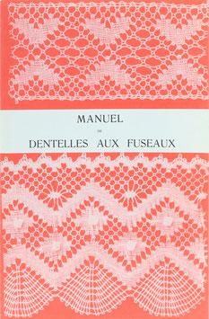 Juillien, H.-H. de - Manuel de Dentelles aux Fuseaux - Comprenant les Trois premières Parties de l'Enseignement Pratique et Théorique du Cours