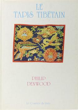 Denwood, Philip - Le tapis Tibétain