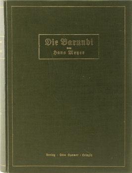 Meyer, Hans - Die Barundi - Eine völkerkundliche Studie aus Deutsch-Ostafrika