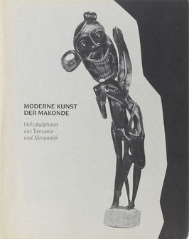 Herbst, Helmut (Zusammenstellung) - Moderne Kunst der Makonde - Holzskulpturen aus Tansania und Mosambik