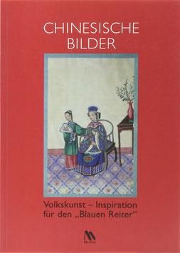 """Salmen, Brigitte (Bearb.) - Chinesische Bilder - Volkskunst - Inspiration für den """"Blauen Reiter"""""""