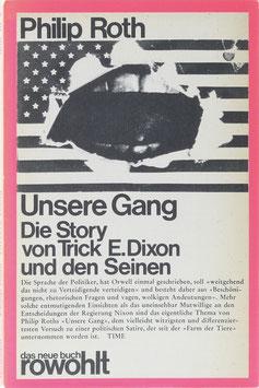 Roth, Philip - Unsere Gang - Die Story von Trick E. Dixon und den Seinen