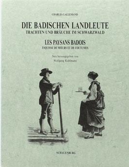 Lallemand, Charles - Die badischen Landleute - Trachten und Bräuche im Schwarzwald