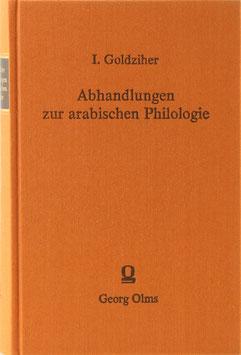 Goldziher, Ignaz - Abhandlungen zur arabischen Philologie