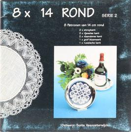 Vanoosterwijck, Sonia - 8 x 14 Rond - Serie 2